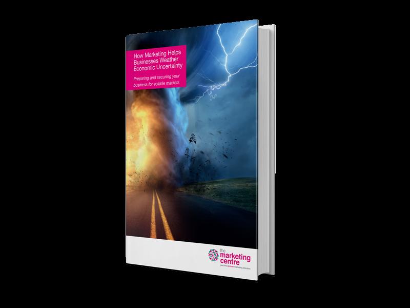 info.themarketingcentre.comhubfseBooksHow marketing helps businesses weather economic uncertaintyMock-up-Economic-Uncertainty-3